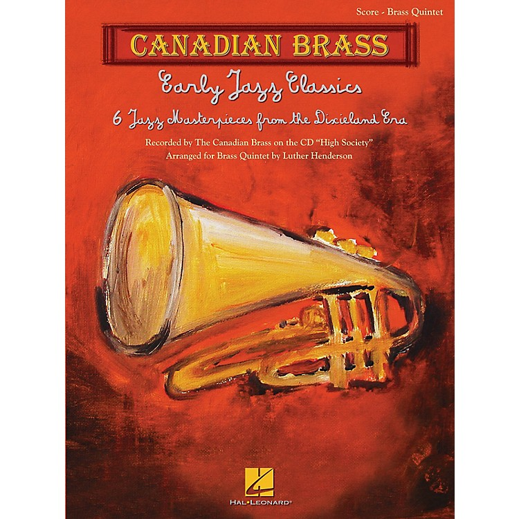 Canadian BrassEarly Jazz Classics (Canadian Brass Quintets Score) Brass Ensemble Series Arranged by Luther Henderson