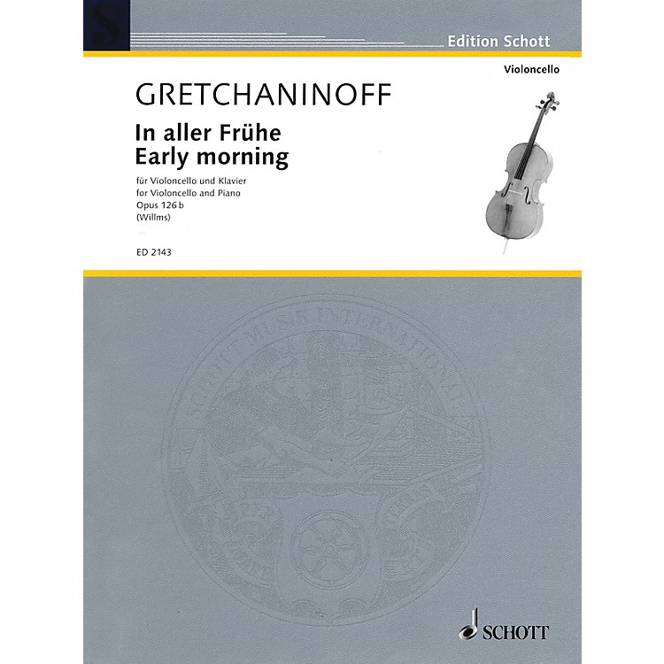 SchottEarly Morning (Cello and Piano) Schott Series