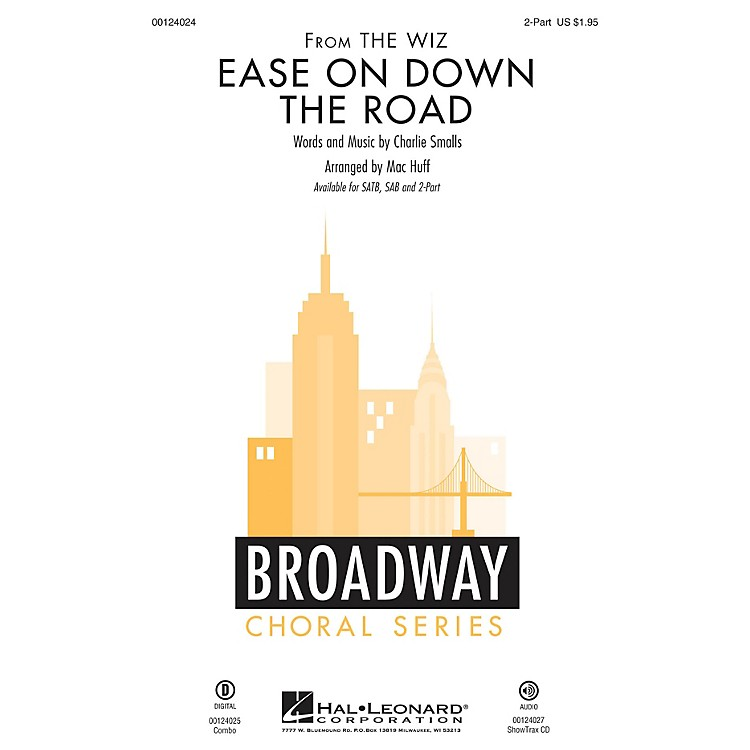 Hal LeonardEase on Down the Road (from The Wiz) 2-Part arranged by Mac Huff