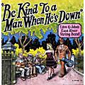 Alliance East River String Band - Be Kind to a Man When Hes Down   thumbnail