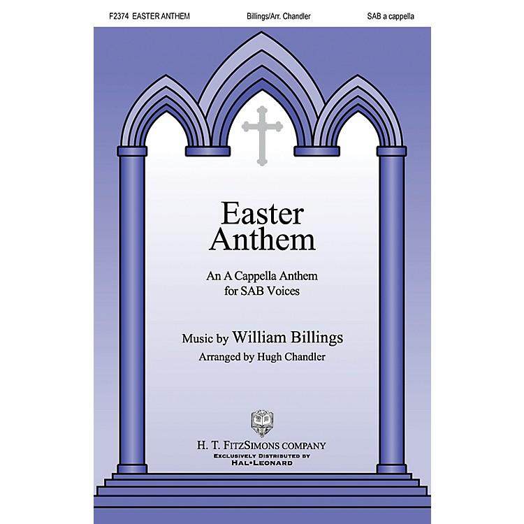 H.T. FitzSimons CompanyEaster Anthem SAB A Cappella arranged by Hugh Chandler