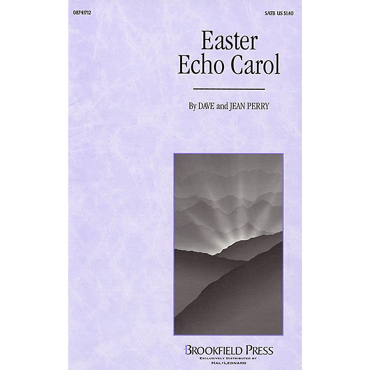 BrookfieldEaster Echo Carol SATB composed by Dave Perry