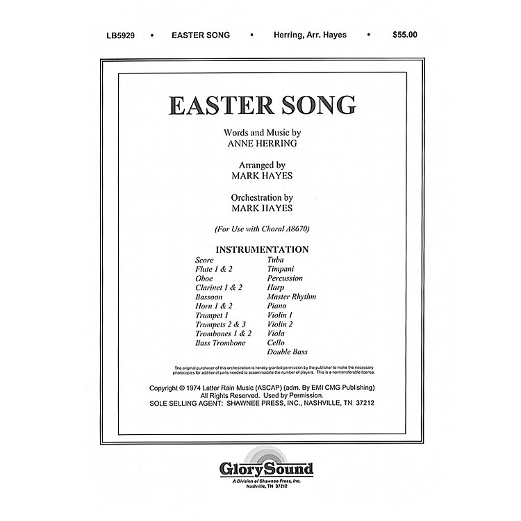 Shawnee PressEaster Song (Orchestration) ORCHESTRA ACCOMPANIMENT arranged by Mark Hayes