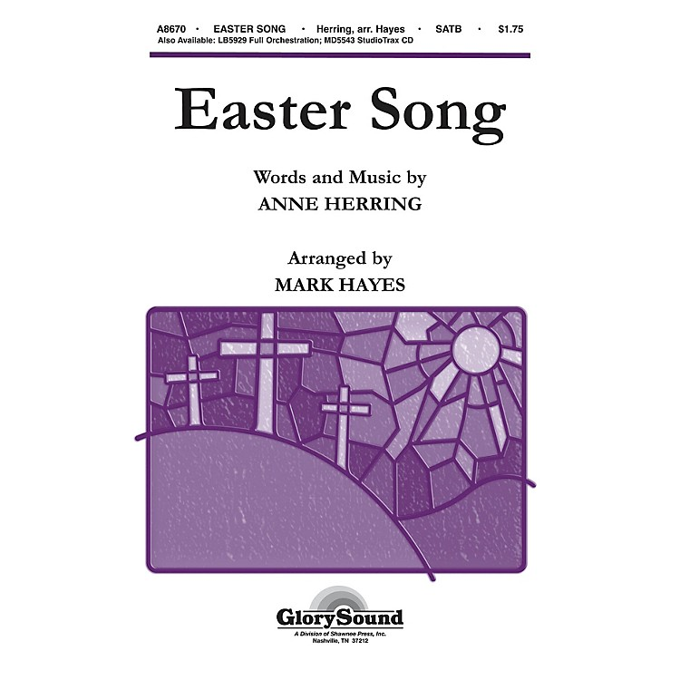 Shawnee PressEaster Song (StudioTrax CD) Studiotrax CD Arranged by Mark Hayes