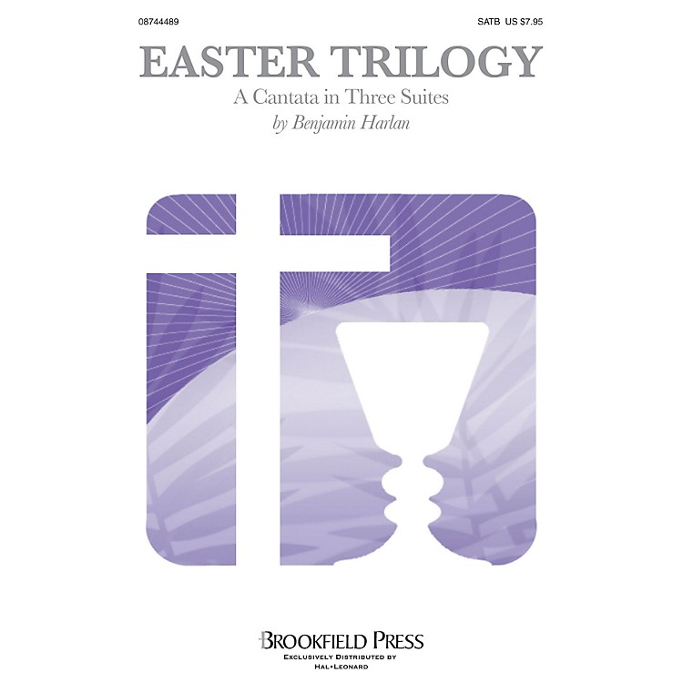 BrookfieldEaster Trilogy CHOIRTRAX CD Composed by Benjamin Harlan