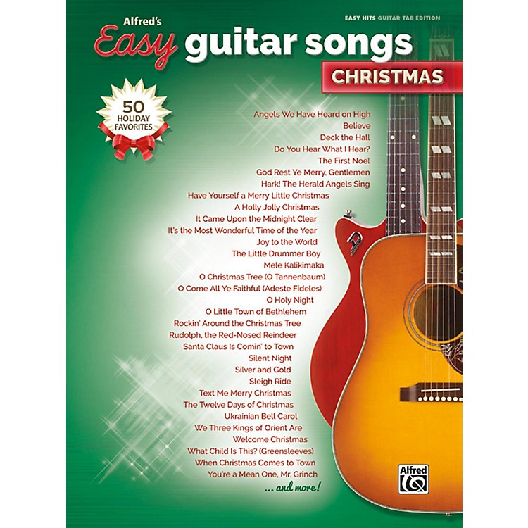 Alfred Easy Guitar Songs: Christmas Easy Hits Guitar TAB Songbook