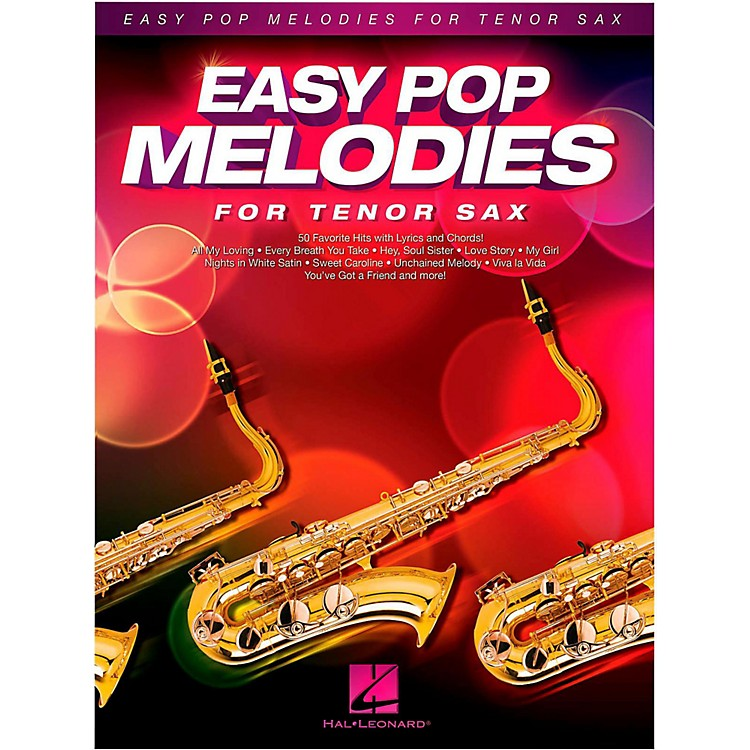Hal Leonard Easy Pop Melodies For Tenor Sax