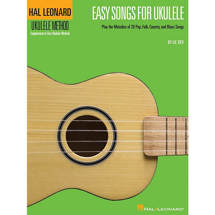 Hal Leonard Easy Songs for Ukulele Book - Supplementary Songbook To The Hal Leonard Ukulele Method
