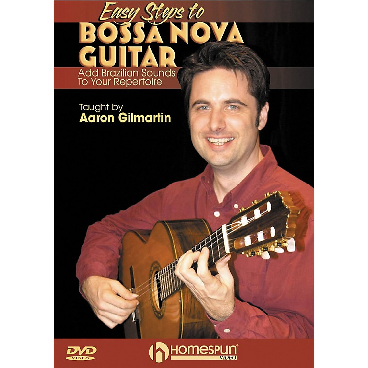 Homespun Easy Steps To Bossa Nova Guitar: Add Brazilian Sounds To Your Repertoire DVD