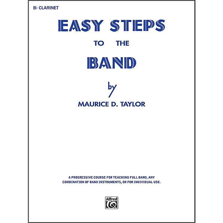 AlfredEasy Steps to the Band B-Flat Clarinet