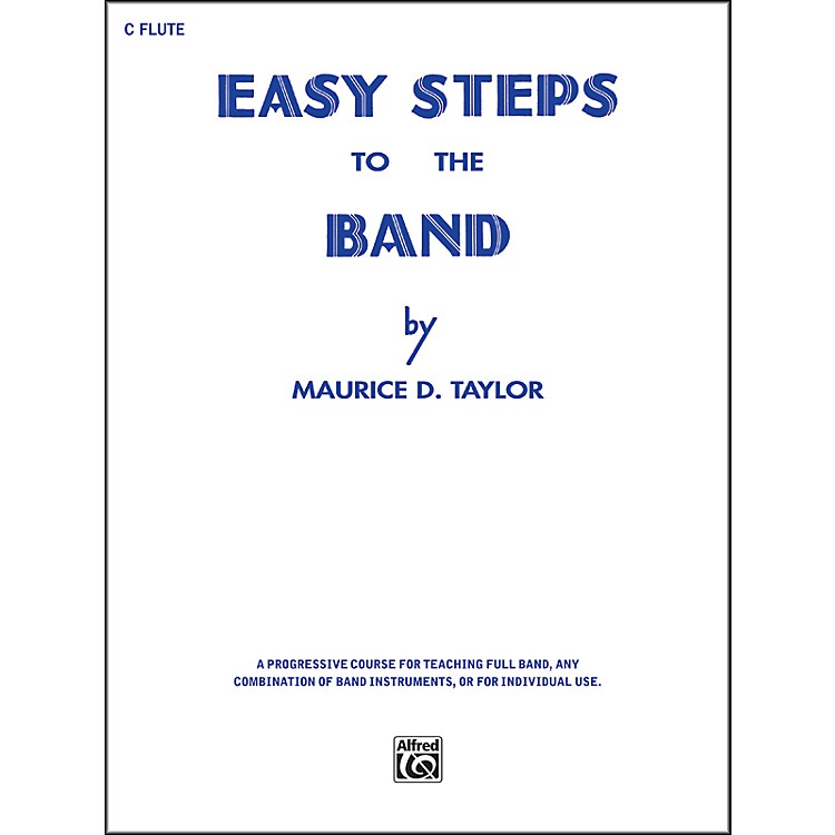 AlfredEasy Steps to the Band C Flute