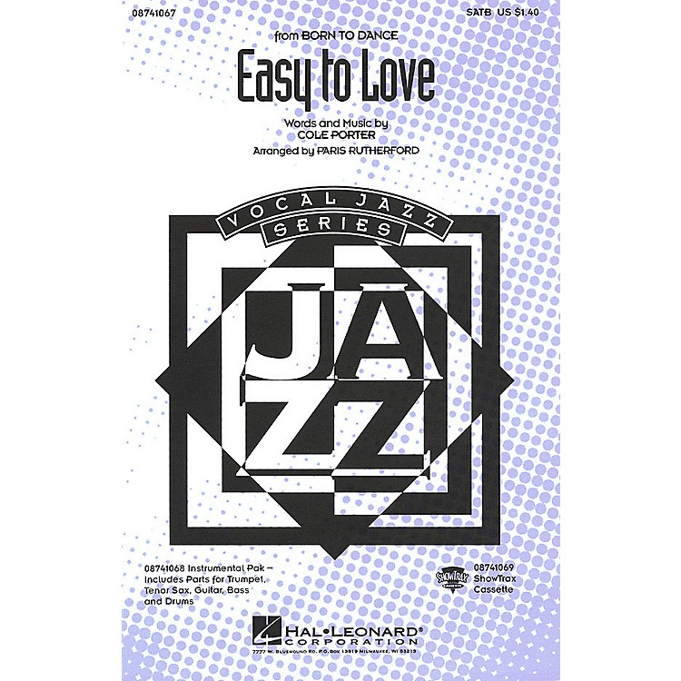Hal LeonardEasy to Love SATB arranged by Paris Rutherford
