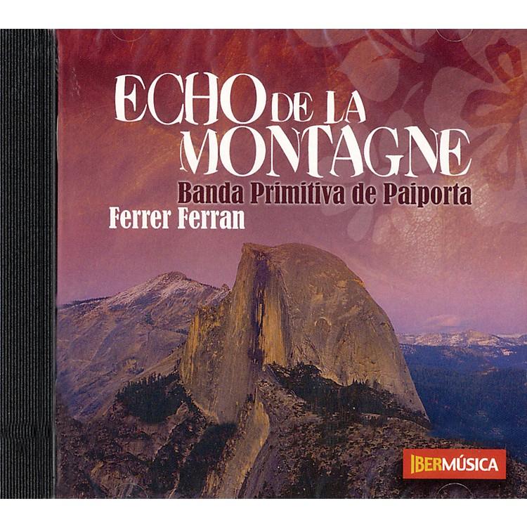 IbermúsicaEcho de la Montagne Concert Band Composed by Ferrer Ferran