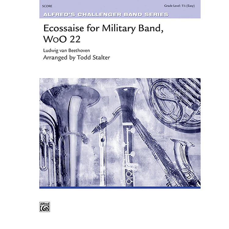 AlfredEcossaise for Military Band, WoO 22 Concert Band Grade 1.5