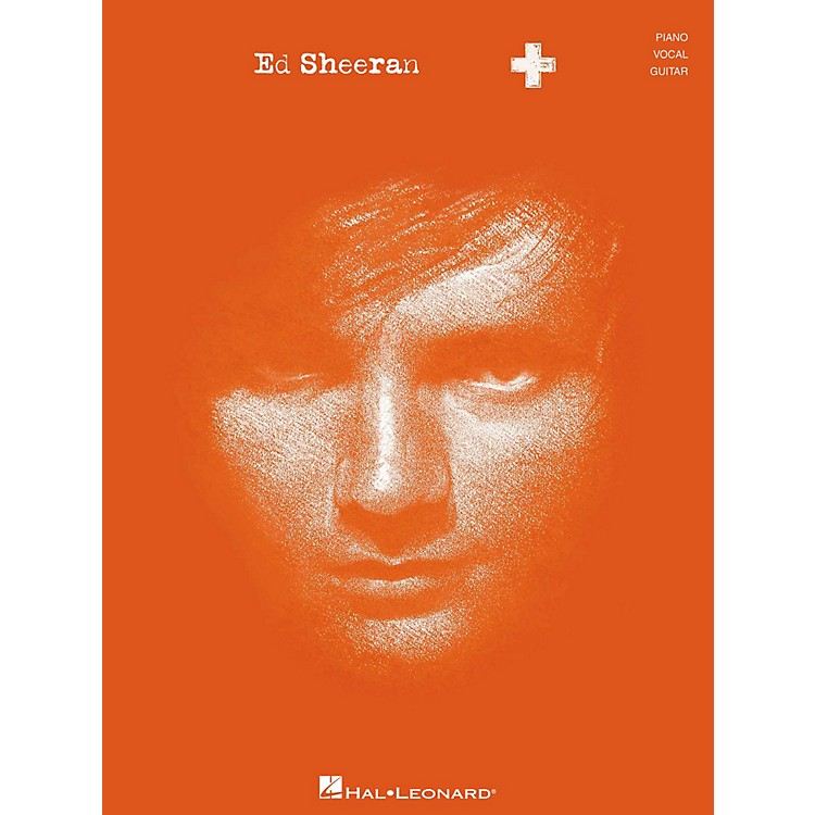 Hal Leonard Ed Sheeran + (Plus) for Piano/Vocal/Guitar (P/V/G)