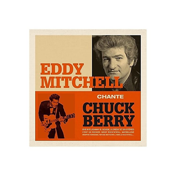 AllianceEddy Mitchell - Eddy Mitchell Chante Chuck Berry