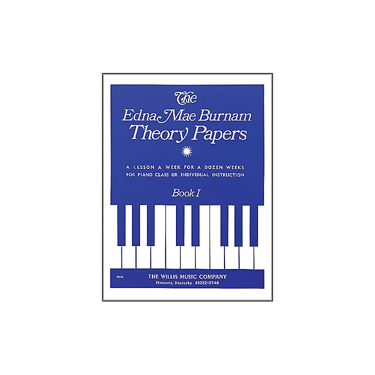 Willis MusicEdna Mae Burnam Theory Papers Book 1 for Piano