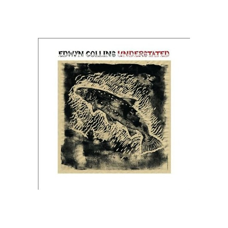 AllianceEdwyn Collins - Understated