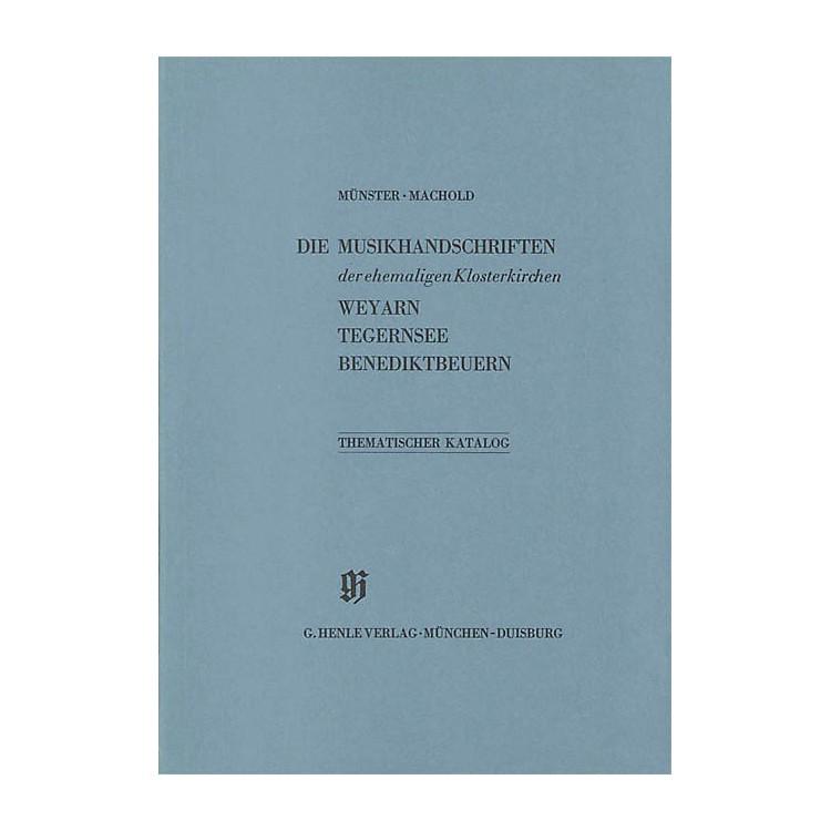 G. Henle VerlagEhemalige Klosterkirchen Weyarn, Tegernsee und Benediktbeuern Henle Books Series Softcover