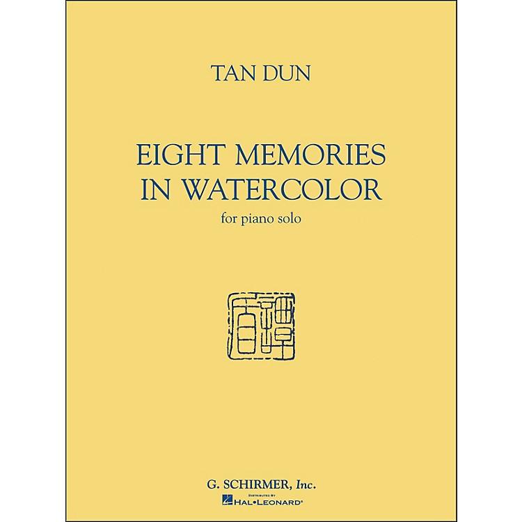G. SchirmerEight Memories In Watercolor for Piano Solo By Tan Dun
