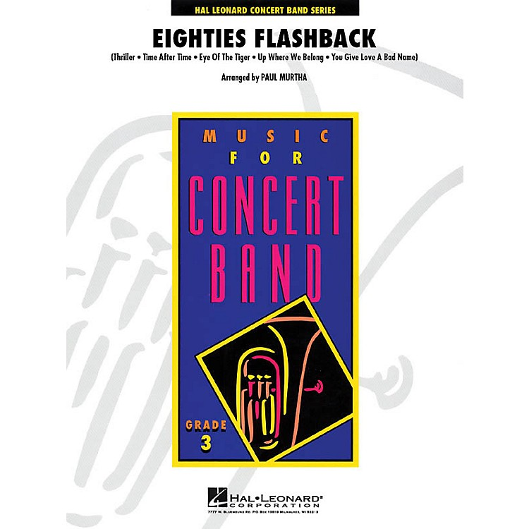 Hal LeonardEighties Flashback - Young Concert Band Series Level 3 arranged by Paul Murtha