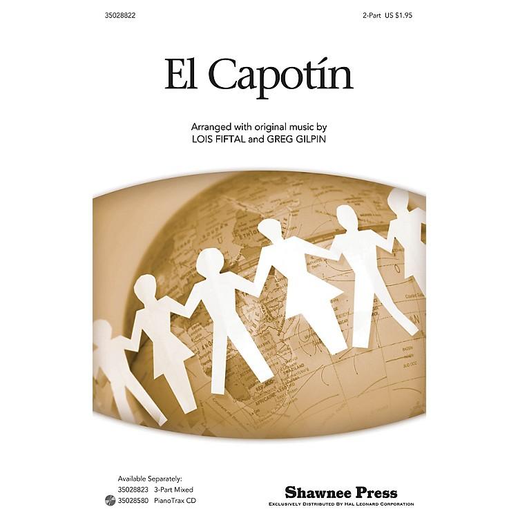 Shawnee PressEl Capotín 2-Part arranged by Lois Fiftal