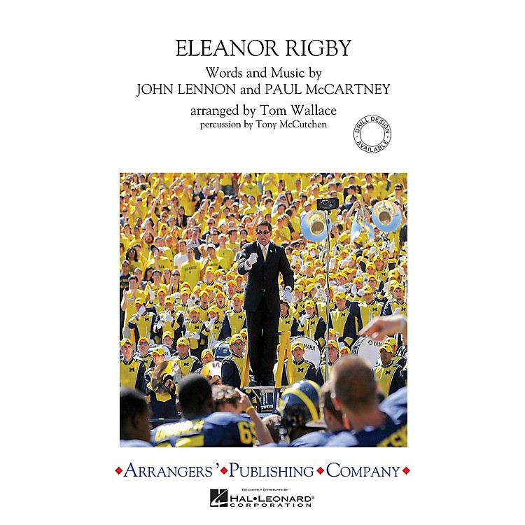 ArrangersEleanor Rigby Marching Band Level 3 by The Beatles Arranged by Tom Wallace