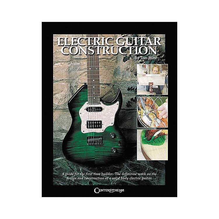 Centerstream Publishing Electric Guitar Construction Book
