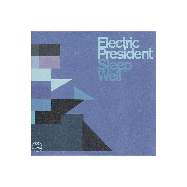 Alliance Electric President - Sleep Well [With 7
