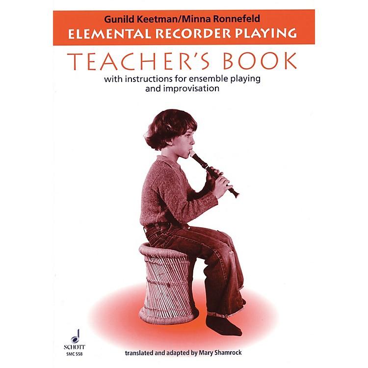 SchottElemental Recorder Playing (for Recorder and Orff Instruments - Teacher's Book) Schott Series