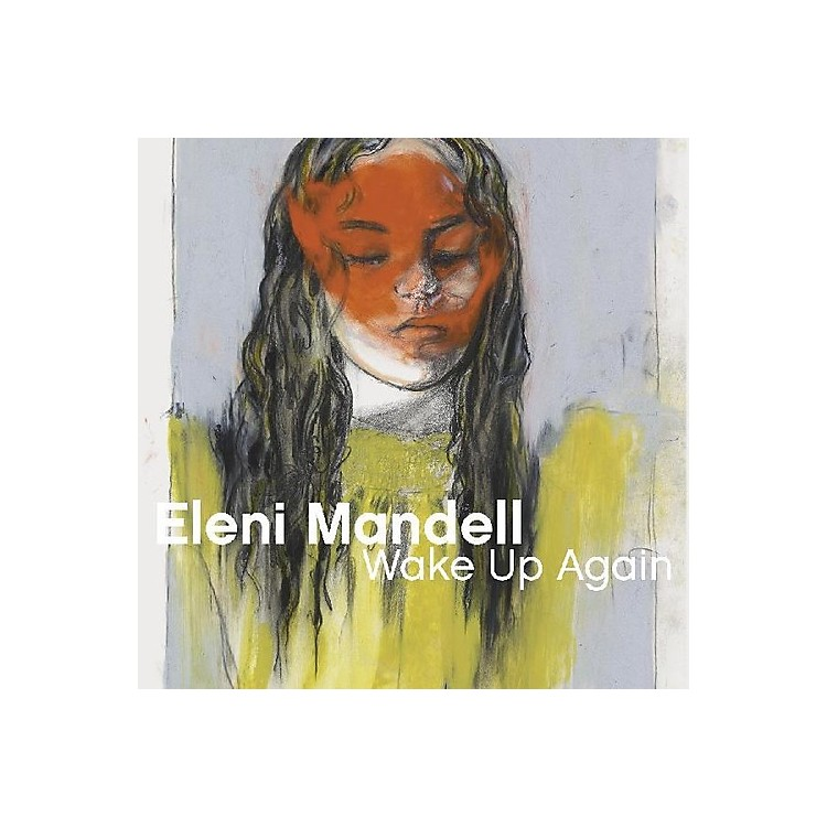 AllianceEleni Mandell - Wake Up Again