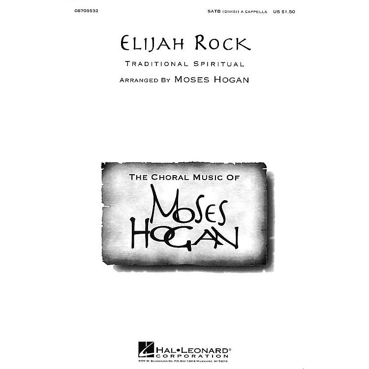 Hal LeonardElijah Rock SATB arranged by Moses Hogan