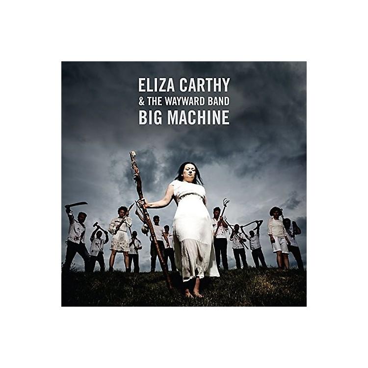AllianceEliza Carthy & Wayward Band - Big Machine