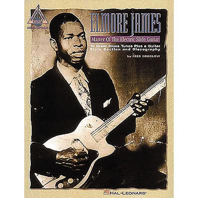 Hal LeonardElmore James - Master of the Electric Slide Guitar