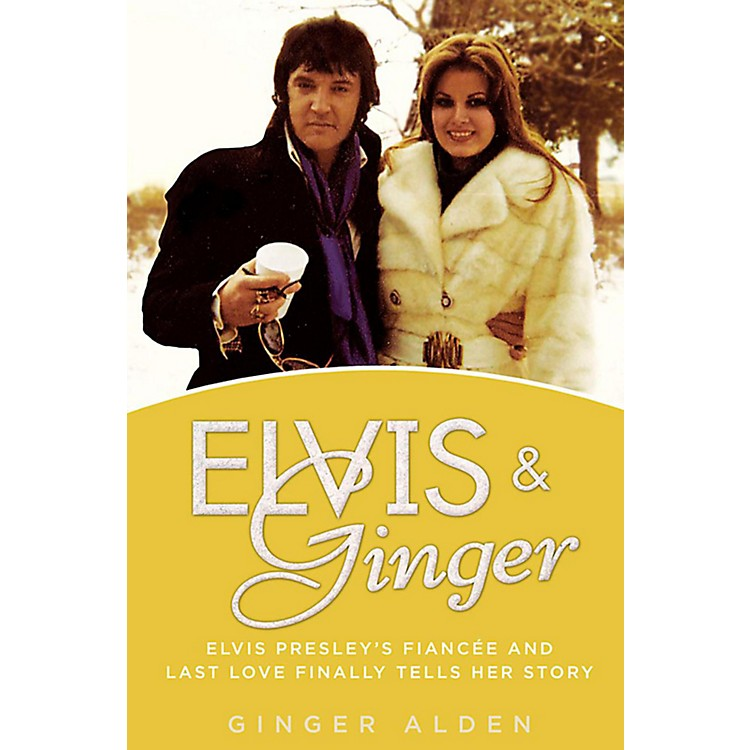 AlfredElvis & Ginger:  Elvis Presley's Fiancee and Last Love Finally Tells Her Story Hardcover Book