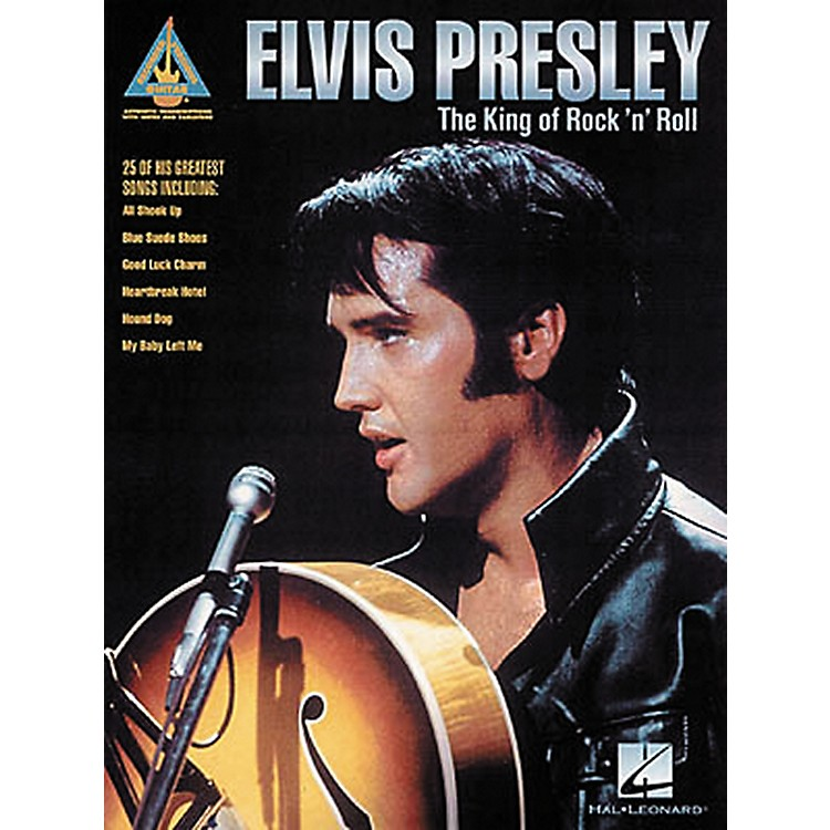 Hal Leonard Elvis Presley The King of Rock 'n' Roll Guitar Tab Songbook