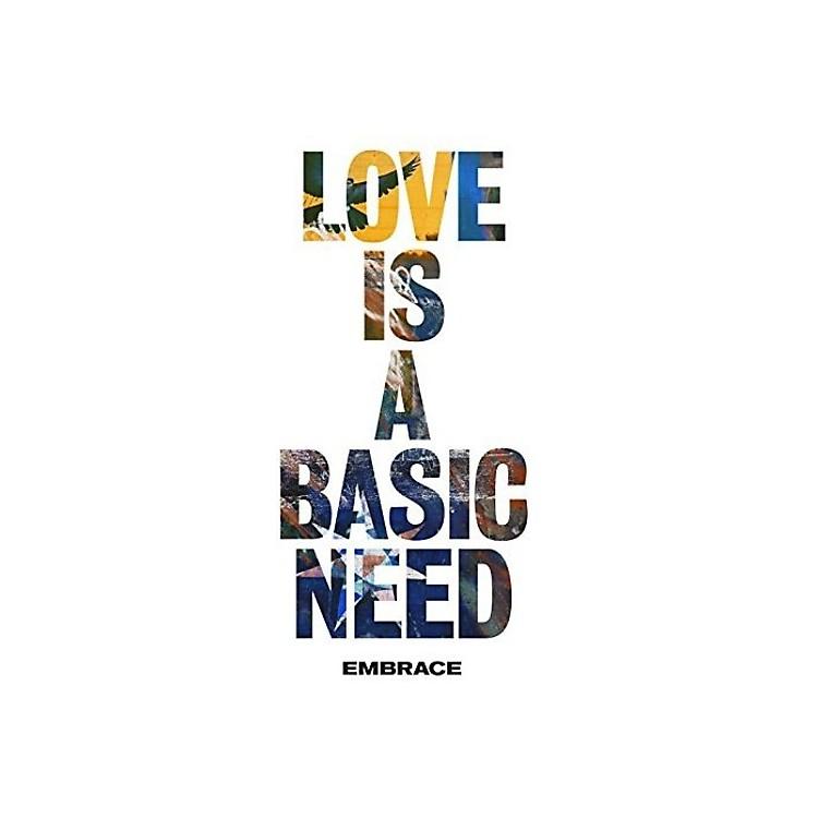 AllianceEmbrace - Love Is A Basic Need