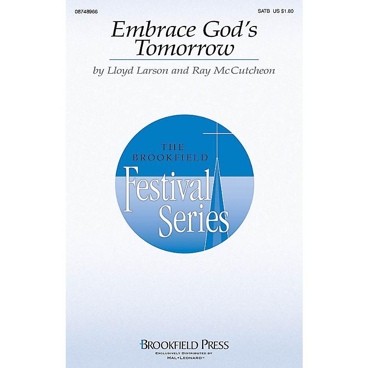 BrookfieldEmbrace God's Tomorrow SATB composed by Lloyd Larson