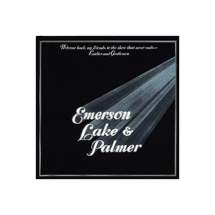 Alliance Emerson, Lake & Palmer - Welcome Back My Friends To The Show That Never End - Ladies and gentlemen