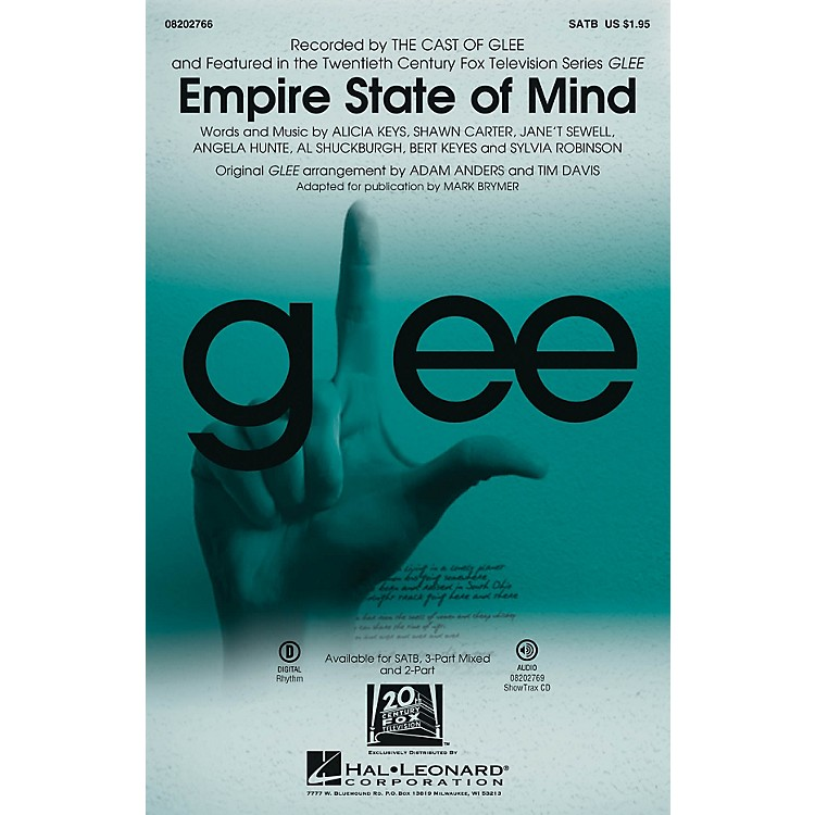 Hal Leonard Empire State of Mind (featured in Glee) SATB by Alicia Keys arranged by Adam Anders