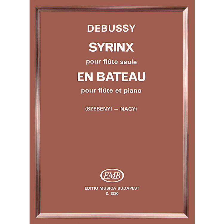 Editio Musica BudapestEn Bateau for Flute & Piano, Syrinx for Flute Solo EMB Series by Claude Debussy