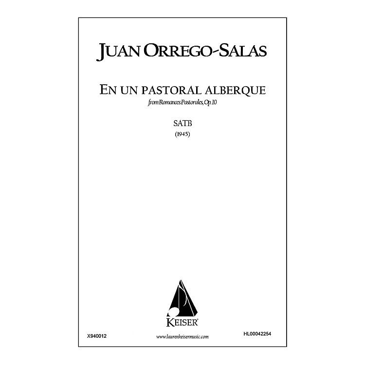 Lauren Keiser Music PublishingEn Un Pastoral Albergue (from Romances Pastorales, Op. 10) SATB a cappella Composed by Juan Orrego-Salas
