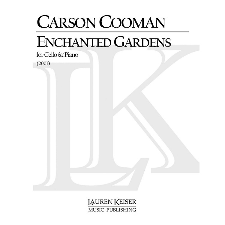 Lauren Keiser Music PublishingEnchanted Gardens (Cello with Piano) LKM Music Series Composed by Carson Cooman
