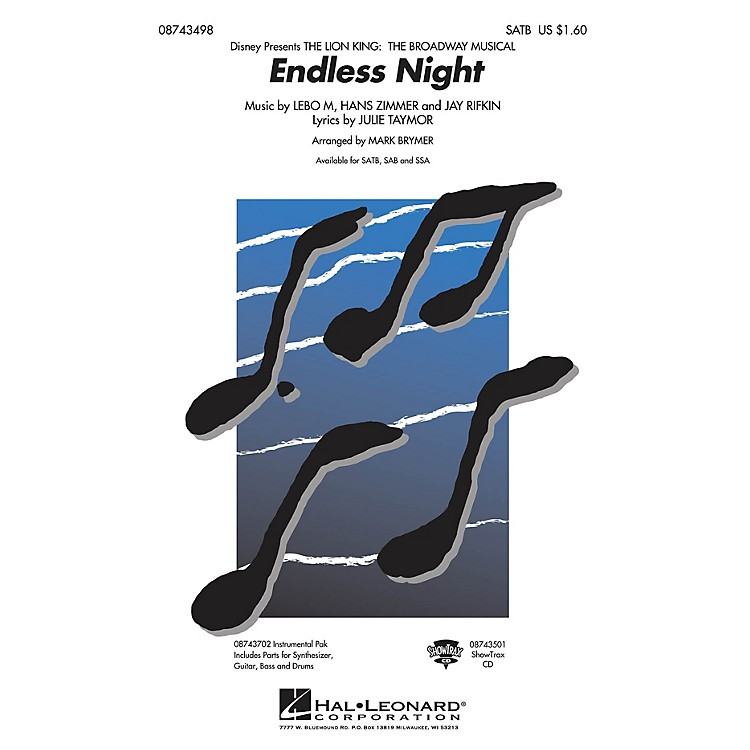 Hal LeonardEndless Night (from The Lion King: Broadway) SAB Arranged by Mark Brymer