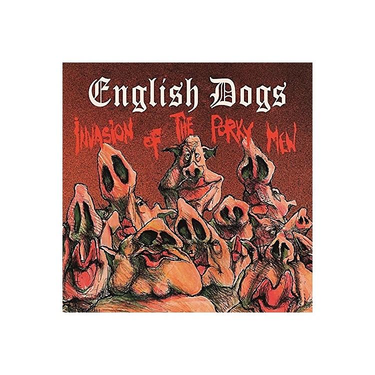 AllianceEnglish Dogs - Invasion Of The Porky Men