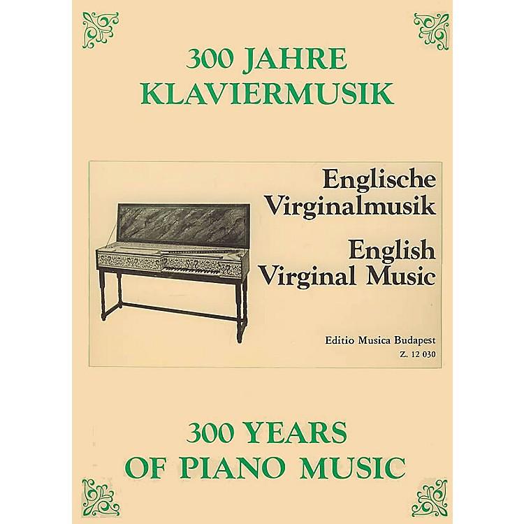 Editio Musica BudapestEnglish Virginal Music EMB Series Composed by Various