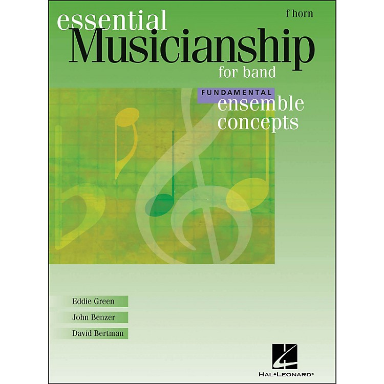 Hal LeonardEnsemble Concepts for Band - Fundamental Level French Horn
