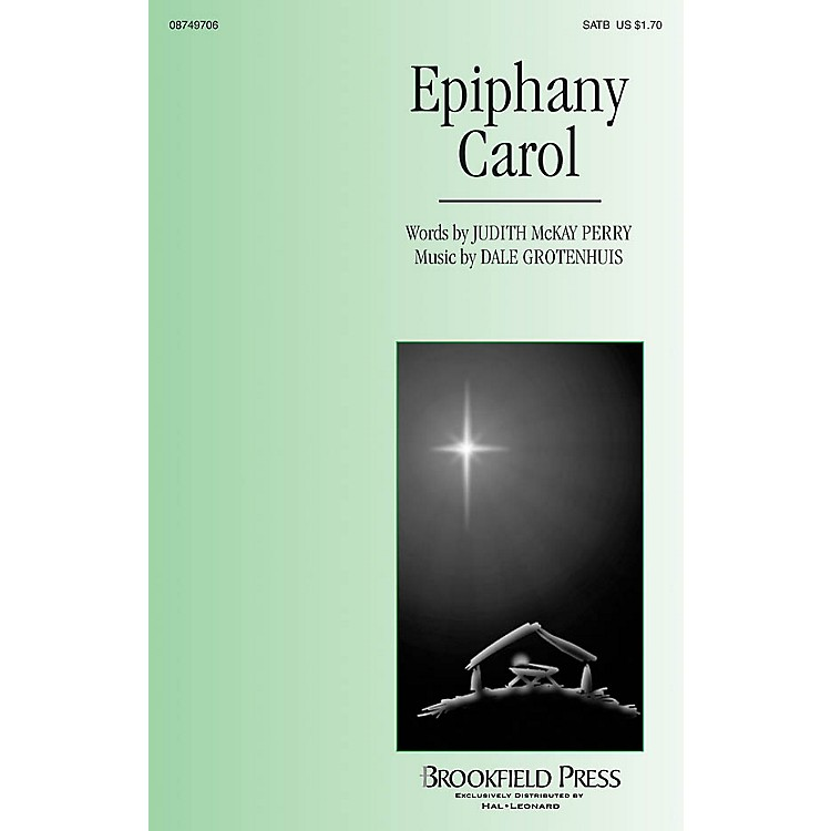 BrookfieldEpiphany Carol SATB composed by Dale Grotenhuis