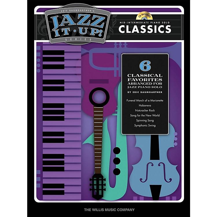 Willis MusicEric Baumgartner's Jazz It Up! - Classics - Bk/CD Willis Series Book with CD (Level Mid-Inter)