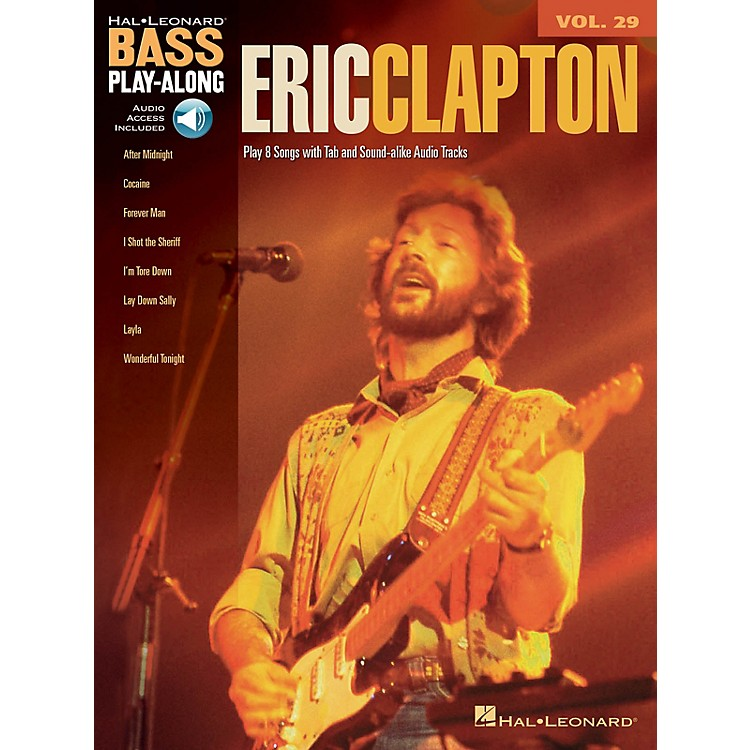Hal LeonardEric Clapton (Bass Play-Along Volume 29) Bass Play-Along Series Softcover with CD by Eric Clapton